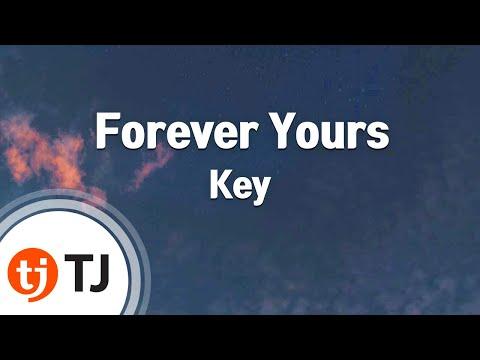 [TJ노래방] Forever Yours - Key(샤이니)(Feat.소유) / TJ Karaoke