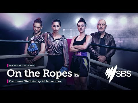 SBS's new Australian drama series On the Ropes premieres 28 November at 8.30pm from YouTube · Duration:  1 minutes 31 seconds