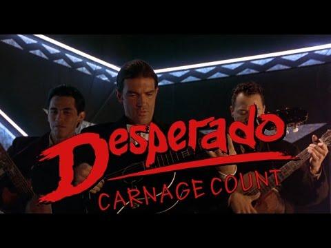 Desperado (1995) Carnage Count