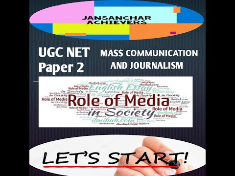 ROLE OF MEDIA IN SOCIETY /UNIT-2 / UGC NET/ MASS COMMUNICATION