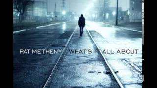 Pat Metheny - Alfie (What