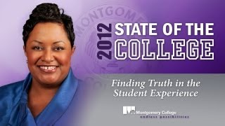 2012 State of the College: Finding Truth in the Student Experience