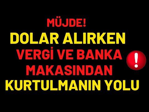 MÜJDE...!!! DOLAR ALIRKEN VERGİ VE BANKA MAKASINDAN KURTULMANIN YOLLARI...!!!