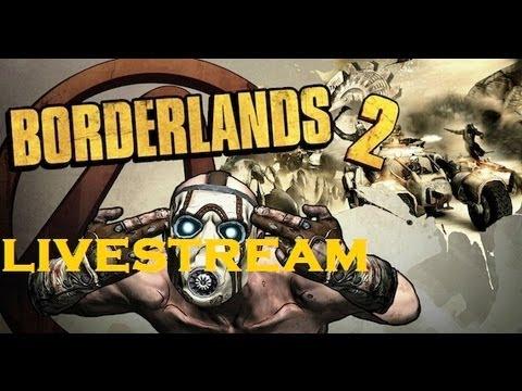 Borderlands 2: Livestream w/ gapethatass