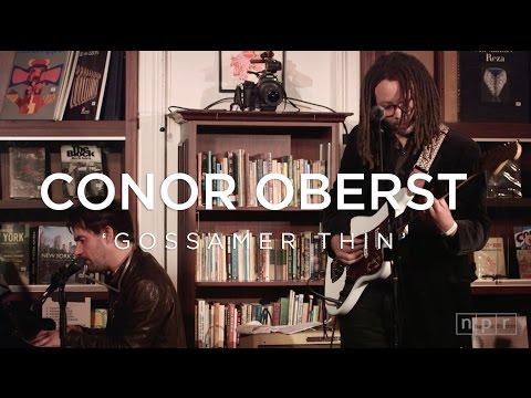 Conor Oberst: Gossamer Thin | NPR Music Front Row