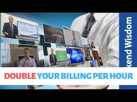 DOUBLE YOUR HOURLY BILLING