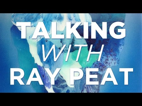 Safe Supplements With Ray Peat Generative Energy