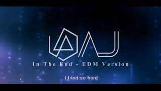 Gambar cover In The End - Linkin Park (AJ/Music EDM Cover)