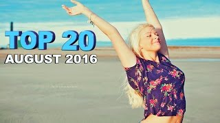 [Top 20] Electro House Music Charts 2016 | August