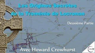 « Les Origines Secrètes de la Troménie de Locronan » (Partie 2) avec Howard Crowhurst - NURÉA TV