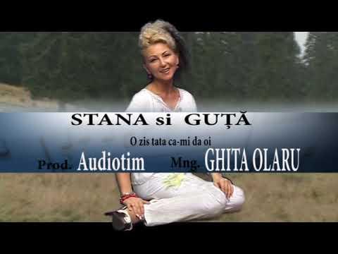 Stana Izbasa si Nicolae Guta - cel mai tare duet din Romania - nou - O zis tata ca-mi da oi