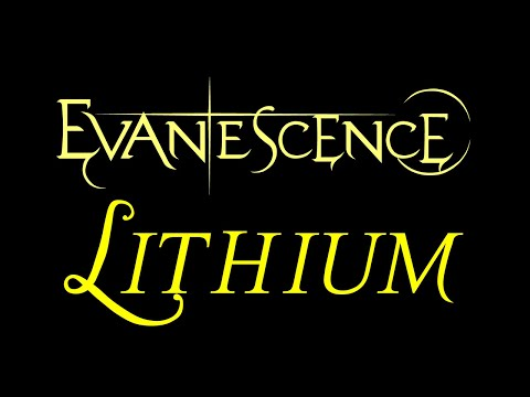Evanescence - Lithium Lyrics (The Open Door)