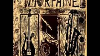 Watch Morphine Shame video
