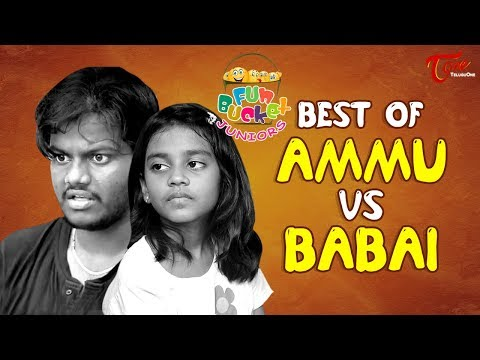 Fun Bucket JUNIORS | Best of Ammu Vs Babai | Comedy Web Series | TeluguOne