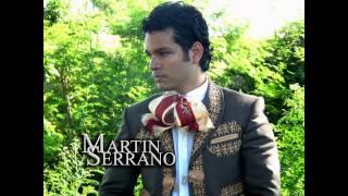Martin Serrano - La venia bendita - (Marco A. Solis) - 2013 - musica mexicana ranchera mariachi