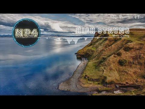 High Strung by Martin Carlberg - [Traditional Blues Music]