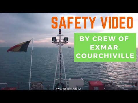 SAFETY VIDEO BY CREW OF EXMAR COURCHIVILLE