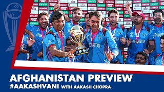 #CWC2019: AFGHANISTAN - Can they surprise everyone? #AakashVani
