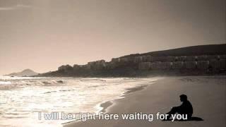 Right here waiting for you - Nơi đây anh vẫn chờ em