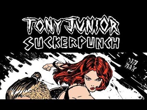 Download Tony Junior – Suckerpunch (Original Mix)