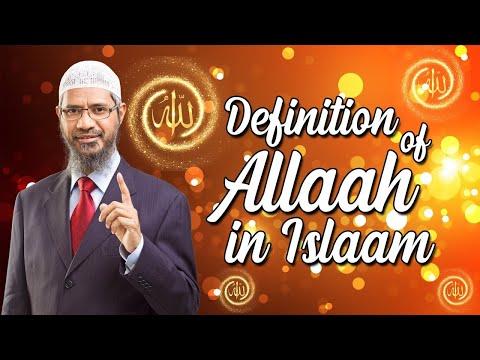 Dr Zakir Naik - Definition Of Allah In Islam.