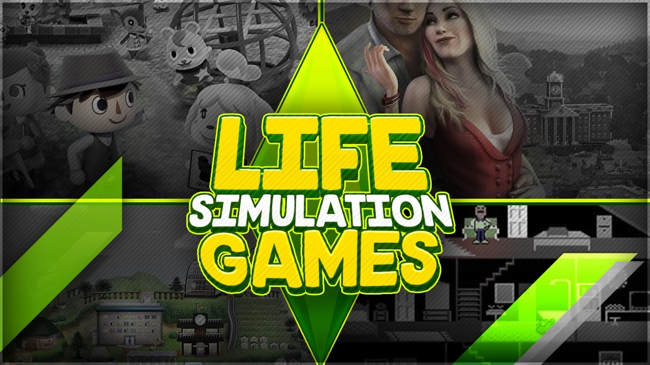 LIFE SIMULATION GAMES   WHAT ARE THEY   THE HISTORY OF LIFE SIMS     LIFE SIMULATION GAMES   WHAT ARE THEY   THE HISTORY OF LIFE SIMS    EVERYTHING ABOUT LIFE SIM GAMES   YouTube