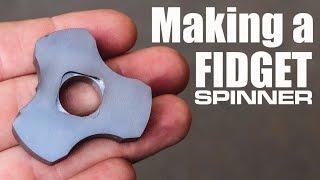 Making a Fidget Spinner (Part 1)