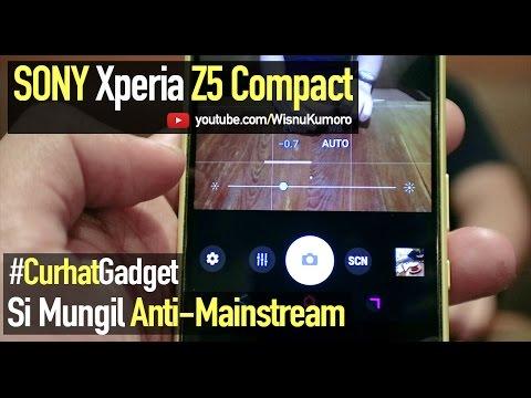 SONY Xperia Z5 Compact: Cocok Untuk Siapa? #CurhatGadget
