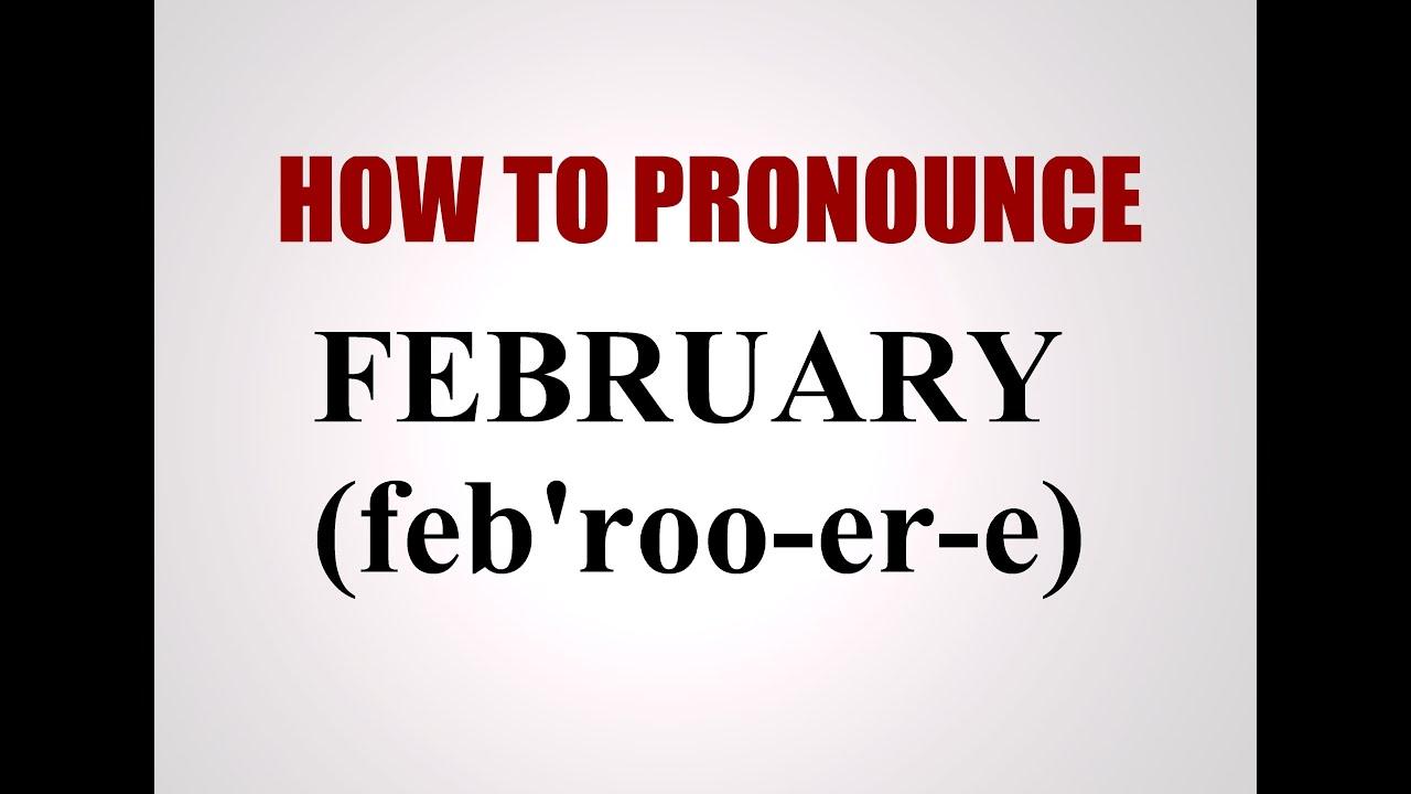 how to pronounce february youtube