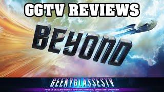 Star Trek Beyond Movie Review | GGTV REVIEWS
