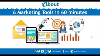 Learn 6 Marketing Tools in 60 Minutes - Vbout Webinar Series