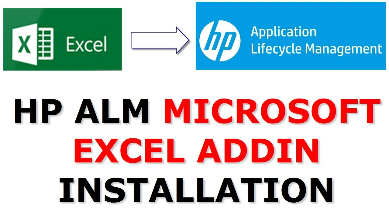 HP Quality Center Tutorial | HP ALM Excel add in installation