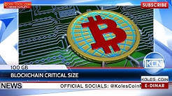 KCN: Size of Bitcoin blockchain has exceeded 100 GB