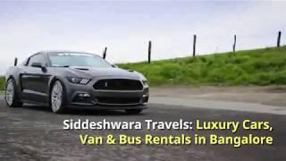 Car Rentals in Bangalore with Driver   Siddeshwara Travels   Call Now at +91 9902111122