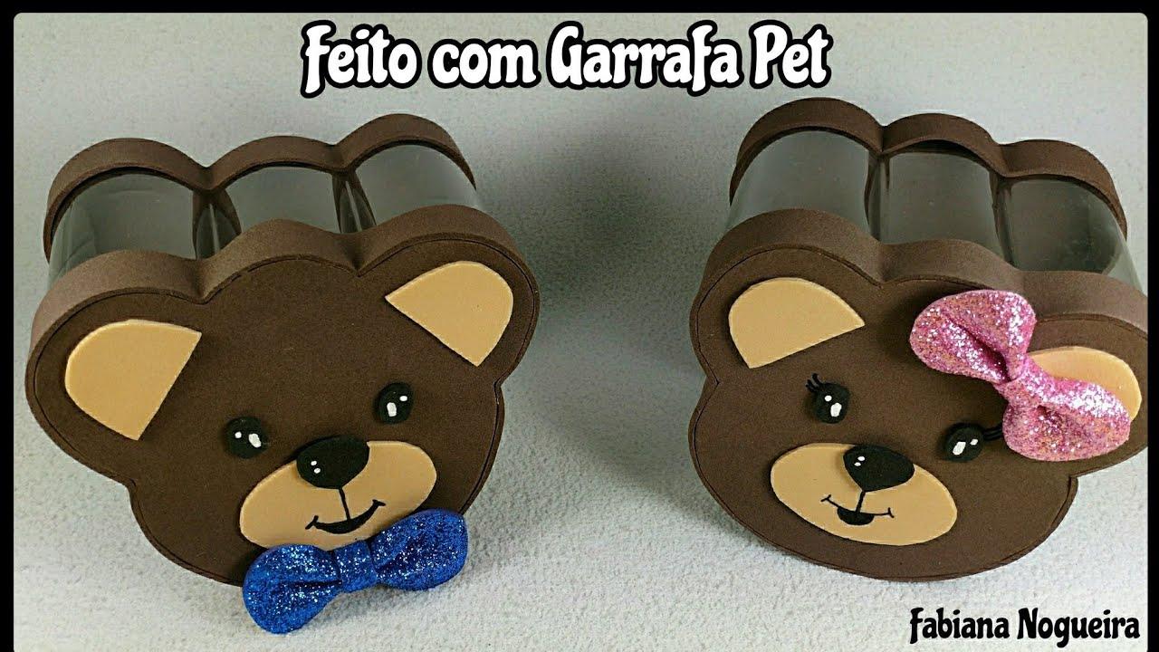 Caixinha De Garrafa Pet E Eva De Ursinho Youtube