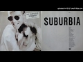 Suburbia (Longer Remix)