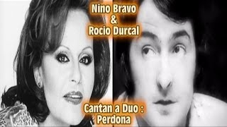 Nino Bravo & Rocio Durcal - Perdona - HD