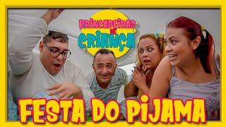 FESTA DO PIJAMA!