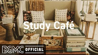 Study Cafe: Smooth Jazz Cafe and Sweet Bossa Nova Music for Good Mood