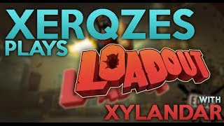 Loadout: Live commentary! W/ Xerqzes