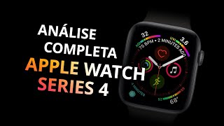 Apple Watch Series 4 [Review / Análise]