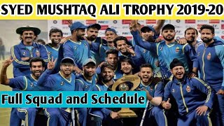 SYED MUSHTAQ ALI TROPHY 2019-20 || FULL SQUAD AND TEAM ANALYSIS || MATCH SCHEDULE || SPORTIYAPA ||