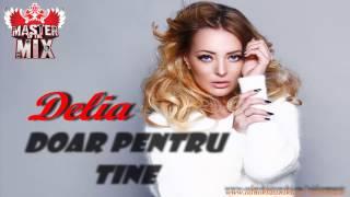 Delia - Doar Pentru Tine 2013 (Production DeeJay Relax MIX)