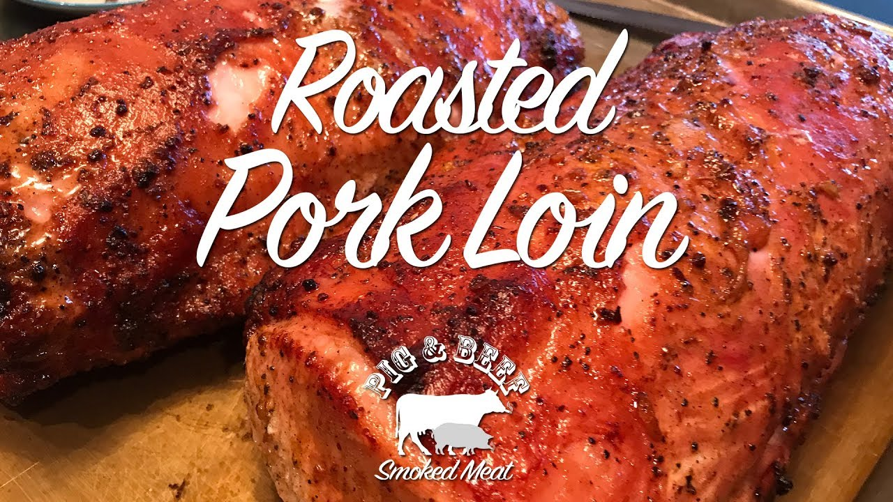 Roasted Pork Loin -- On a Traeger Wood Pellet Grill - YouTube