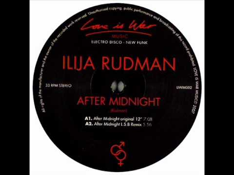 Ilija Rudman - After Midnight - L.S.B. Remix