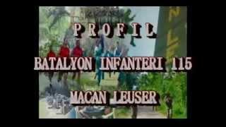 PROFIL SATUAN YONIF 115/MACAN LEUSER