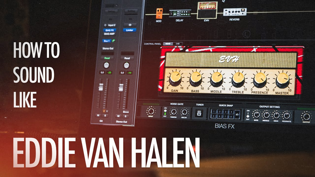 How to sound like Eddie Van Halen with Positive Grid Bias