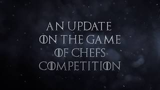 Game of Chefs Competition New Date