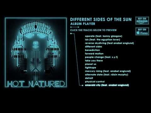 Hot Natured - Different Sides Of The Sun (Album Sampler)