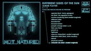Hot Natured - Different Sides Of The Sun (Album Sampler) Thumbnail